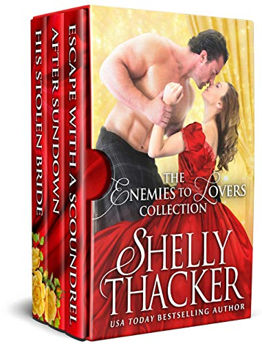 The Enemies to Lovers Collection: Three Steamy Historical Romance Novels (Brides and Scoundrels Boxed Sets Book 1)