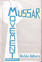 MUSSAR MOVEMENT VOL. 1 PART 1