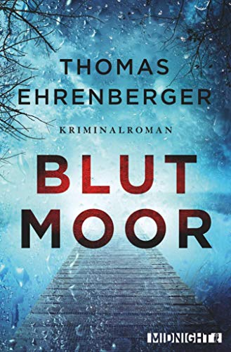 Blutmoor: Kriminalroman (Ein-Sarah-Spielmann-Krimi 2)