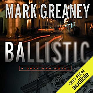 Ballistic      A Gray Man Novel              Auteur(s):                                                                                                                                 Mark Greaney                               Narrateur(s):                                                                                                                                 Jay Snyder                      Durée: 14 h et 8 min     21 évaluations     Au global 4,7