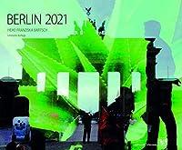 Bartsch, H: Kunstkalender Berlin 2021