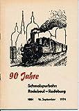 90 Jahre Schmalspurbahn Radebeul – Radeburg