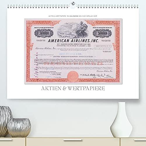 Aktien & Wertpapiere / CH-Version (Premium, hochwertiger DIN A2 Wandkalender 2022, Kunstdruck in Hochglanz): Wertvolle alte amerikanische Aktien ... 14 Seiten ) (CALVENDO Wissen)