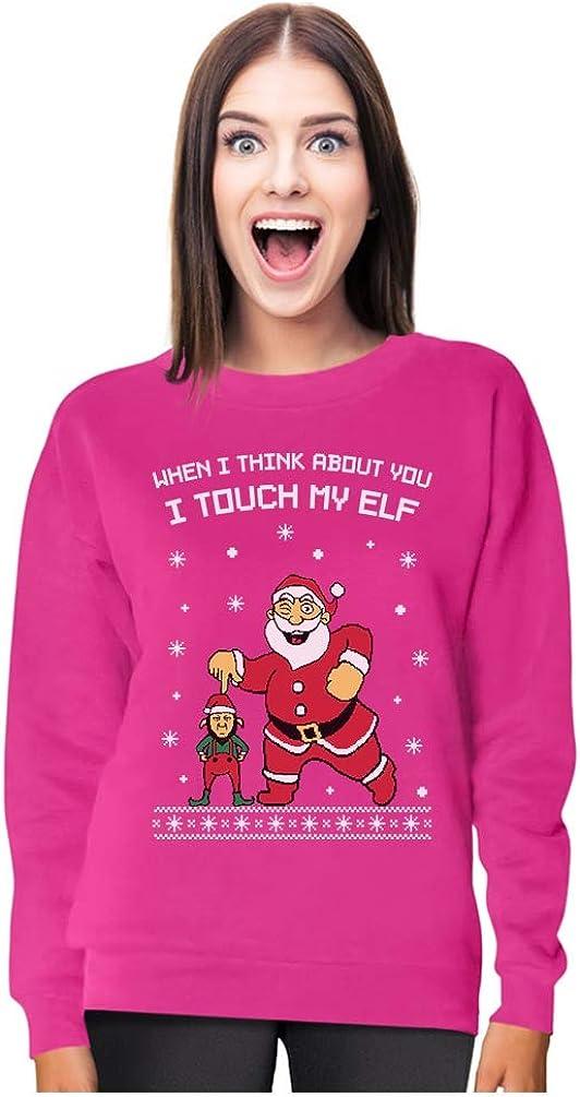 I Touch My Elf Ugly Christmas Sweater Women Sweatshirt