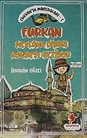 Furkan'in Maceralari 1 - Furkan Nevlana Diyari Konya'yi Geziyor