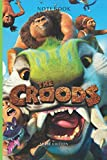 The Croods journal Film TV Series & netflix anime 9 edition notebook: 6 x 0.29 x 9 inches , Lined With More than 100 Pages,for Notes & tracker , Matte ... in your bag and easily take it with you.