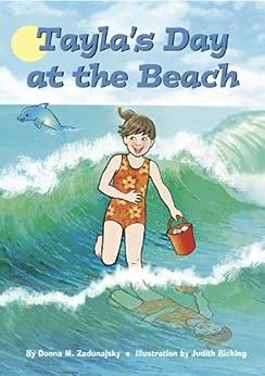 Tayla's Day at the Beach (Tayla Series Book 6) by [Donna M. Zadunajsky, Judith Bicking]