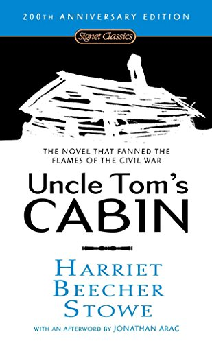 Uncle Tom\'s Cabin: Or, Life Among the Lowly (Signet Classics)