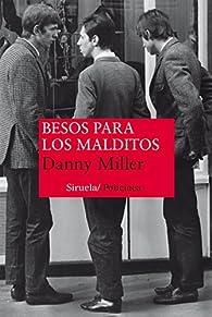 Besos Para Los Malditos par Danny Miller