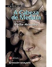A Cabeza de Medusa (Infantil E Xuvenil - Fóra De Xogo)