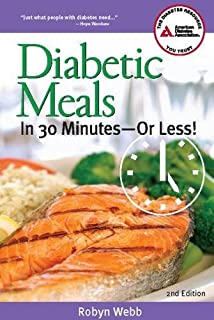 Diabetic Meals in 30 Minutes or Less!