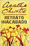 Retrato Inacabado (Tradução Atualizada) (Portuguese Edition)