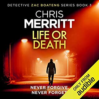 Life or Death     Detective Zac Boateng, Book 3              By:                                                                                                                                 Chris Merritt                               Narrated by:                                                                                                                                 Damian Lynch                      Length: 9 hrs and 34 mins     Not rated yet     Overall 0.0