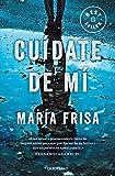 Cuídate de mí (Best Seller)