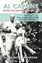 Al Capone: Stories My Grandmother Told Me