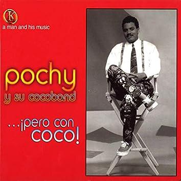 A Man And His Music: Pero Con Coco