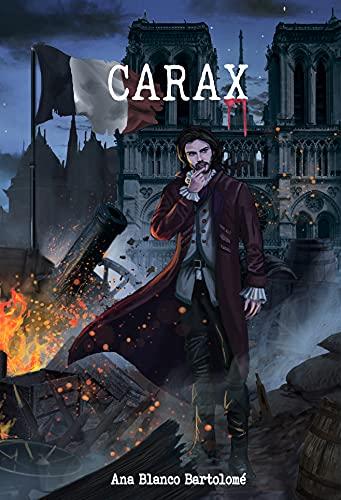 Carax: (nº3 serie Vampiros Luminish) de Ana Blanco Bartolomé