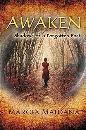 Awaken, Shadows of a Forgotten Past