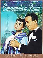 Cenerentola A Parigi [Italian Edition]