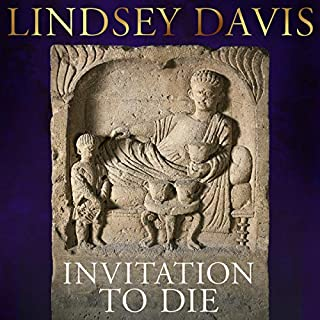 Invitation to Die     A Flavia Albia Short Story              By:                                                                                                                                 Lindsey Davis                               Narrated by:                                                                                                                                 Jonathan Keeble                      Length: 2 hrs and 57 mins     15 ratings     Overall 4.3