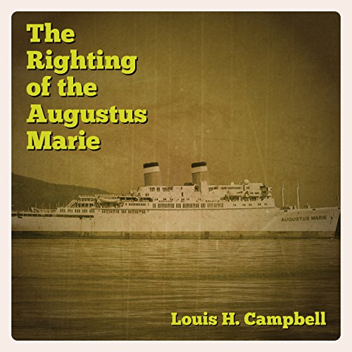 The Righting of the Augustus Marie audiobook cover art