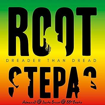 Rootstepas - Dreader Than Dread (feat. Docta Bruce, Admassd & Joerxworx)