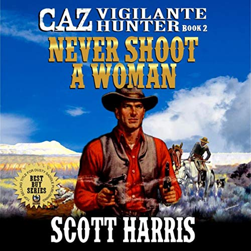 Never Shoot a Woman audiobook cover art