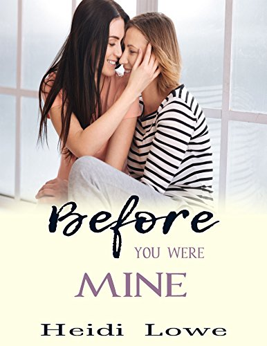 Before You Were Mine
