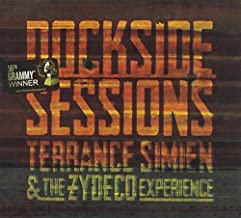 Dockside Sessions by Terrance Simien & The Zydeco Experience (2014-05-04)