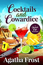Cocktails and Cowardice (Peridale Cafe Cozy Mystery Book 20)