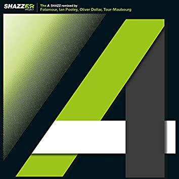 """Shazzer Project The """"A"""""""