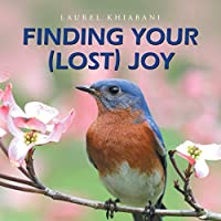 Finding Your Lost Joy