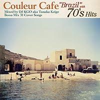 V.A. - Couleur Cafe Brazil With 70's Hits Mixed By DJ Kgo Aka Keigo Tanaka Bossa Mix 33 Cover Songs [Japan CD] LRTCD-87 by V.A. (2014-01-21)