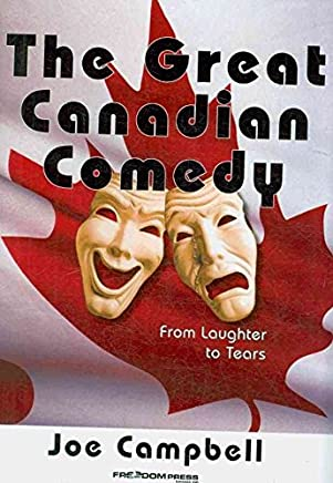 [(The Great Canadian Comedy)] [By (author) Joe Campbell] published on (November, 2008)