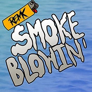 Smoke Blowin'