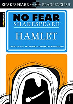 Hamlet (No Fear Shakespeare) by [SparkNotes]