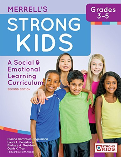 Merrell's Strong Kids—Grades 3–5: A Social and Emotional Learning Curriculum, Second Edition (Strong Kids: a Social & Emotional Learning Curriculum)
