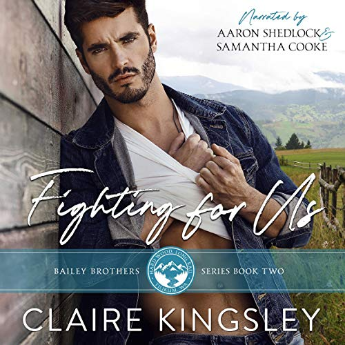 Fighting for Us Audiobook By Claire Kingsley cover art