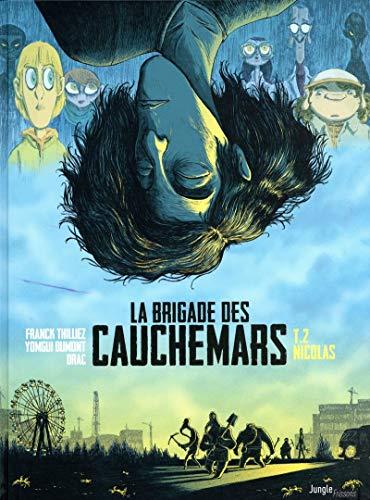 La brigade des cauchemars - tome 2 Nicolas (2)