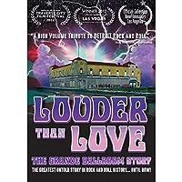 Louder Than Love: Grande Ballroom Story [DVD]
