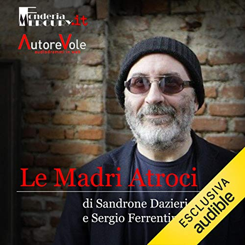 Le madri atroci audiobook cover art