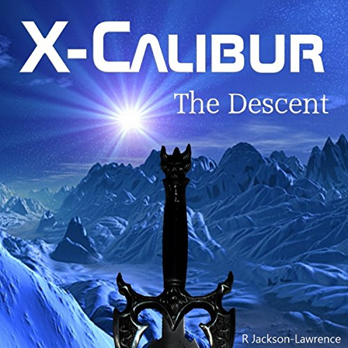 X-Calibur, Volume 2: The Descent audiobook cover art