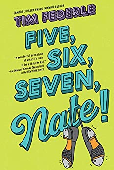 Five, Six, Seven, Nate! by [Tim Federle]