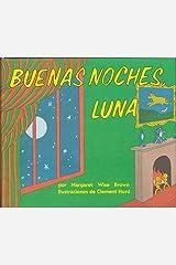Buenas noches, Luna: Goodnight Moon Board Book (Spanish edition) Board book