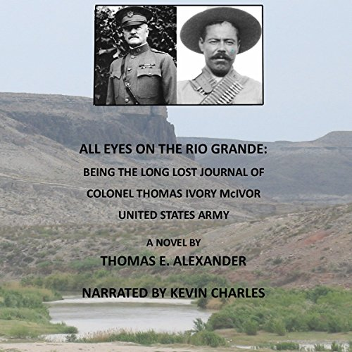 All Eyes on the Rio Grande audiobook cover art