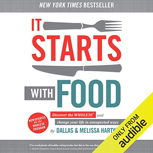 It Starts with Food audiobook cover art