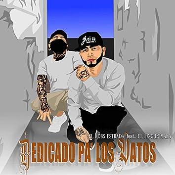 Dedicado Pa' Los Vatos (feat. El Pinche Mara)