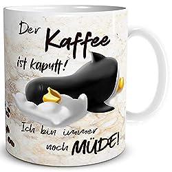 TRIOSK Pinguin Tasse Kaffee Kaputt mit Spruch lustig Coffee Geschenk für Arbeit Büro Frauen Freundin Kollegin Chef Pinguinliebhaber