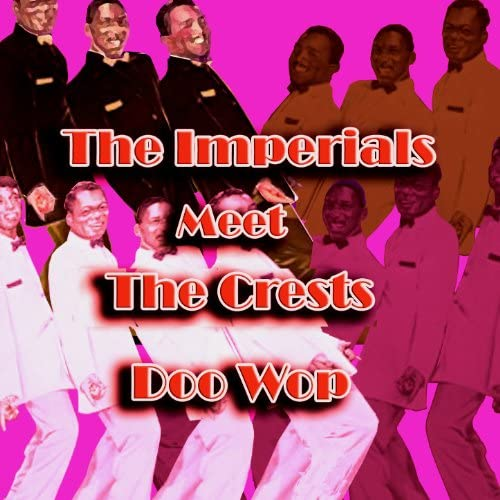 The Imperials & The Crests
