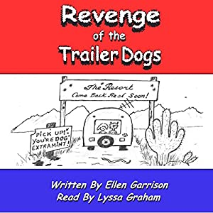 Revenge of the Trailer Dogs: Life in America's New Middle Class